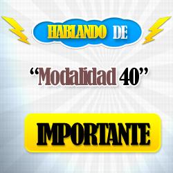 - MODALIDAD 40 - Modalidad 40 Contratarla De Manera Presencial