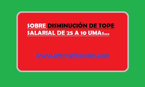 modalidad-40 - tope de 25 a 10 umas - Calculo De Tu Pensión IMSS