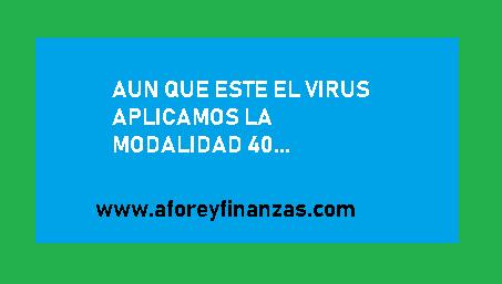 En Medio Del Virus Aplicamos Modalidad 40